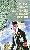 Les Carnets du Major W. Marmaduke Thompson