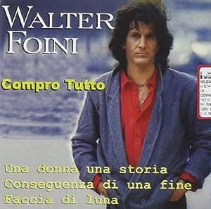 Walter Foini - Compro Tutto