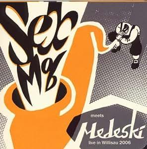 Sex Mob Meets Medeski - Live In Willisau