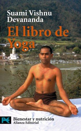 El libro de Yoga (El Libro De Bolsillo - Varios) por Suami Vishnu Devananda