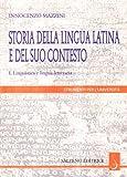 Storia della lingua latina e del suo contesto. Linguistica e lingua letteraria: 1