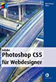 Adobe Photoshop CS5  für Webdesigner (mitp Grafik)