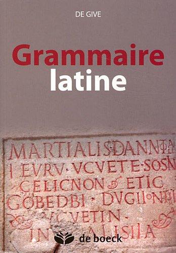 Grammaire latine par M. De Give