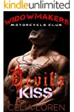 Devil's Kiss (Widowmakers Motorcycle Club): Vegas Titans Series (English Edition)