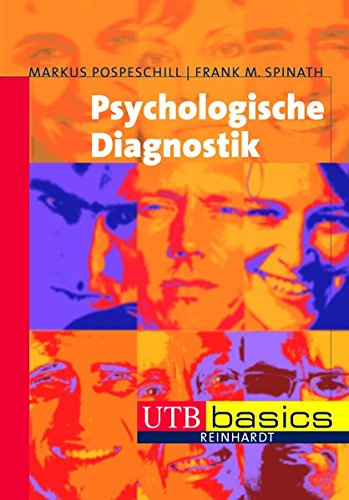 Psychologische Diagnostik (utb basics, Band 3183)