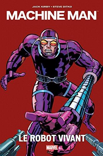 Machine Man par Kirby par Jack Kirby