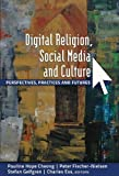 Telecharger Livres Digital Religion Social Media and Culture Digital Formations 1st first printing Edition by Pauline Hope Cheong Peter Fischer Nielsen Stefan Gelfgren published by Peter Lang Publishing 2012 (PDF,EPUB,MOBI) gratuits en Francaise