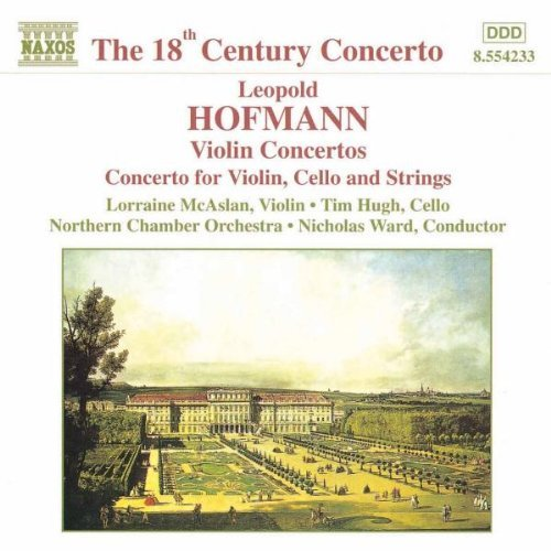 Hofmann: Violin Concertos; Concerto for Violin, Cello and Strings (1998-12-01)