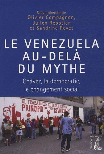 Le Venezuela au-delà du mythe