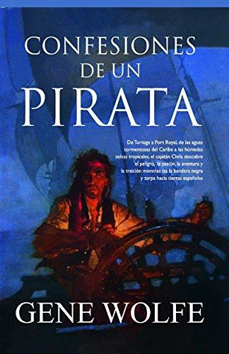 Confesiones de un pirata (Fantasía) por Gene Wolfe