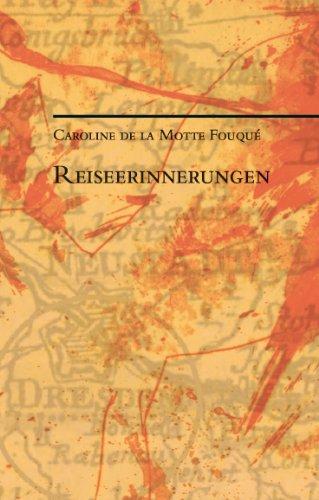 Reiseerinnerungen: Werke und Schriften 6