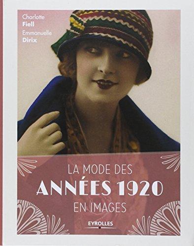 La mode des annes 1920 en images