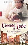 Craving Love: Verliebt in Hamburg - Teil 2