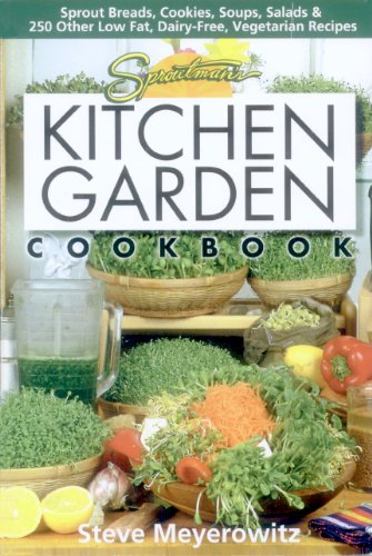 Kitchen Garden Cookbook (Sproutman's Kitchen Garden Cookbook)