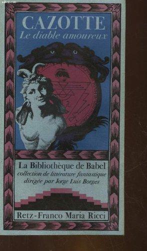 Le Diable amoureux (La Bibliothèque de Babel)