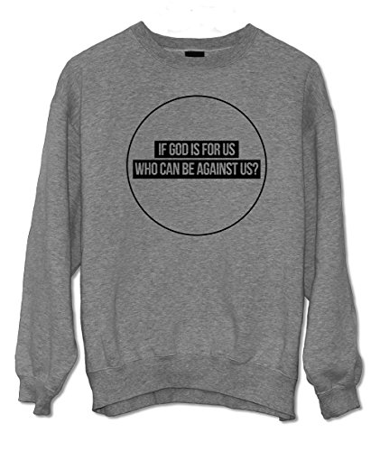 If God Is For Us Who Can Be Against Us Religion Christian Zitat Sweatshirt Grau X-Large