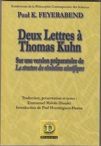 Deux lettres à Thomas Kuhn sur une version préparatoire de la structure des révolutions scientifiques par Paul K. Feyerabend