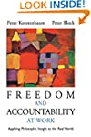 Freedom and Accountability at Work: A...