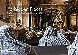 Forbidden places - Explorations insolites d'un patrimoine oublié volume 3 (03)