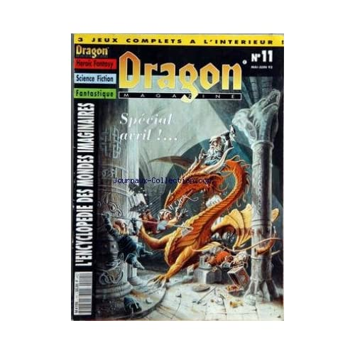 DRAGON MAGAZINE [No 11] du 01/05/1993 - HEROIC FANTASY - SCIENCE FICTION - FANTASTIQUE - ENCYCLOPEDIE DES MONDES IMAGINAIRES GUILDE DE MAGIE - AVRIL - LES NAINS - IMPROBABLE MAIS VRAI