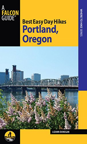 Best Easy Day Hikes Portland, Oregon (Best Easy Day Hikes Series)