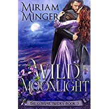 Wild Moonlight (The O'Byrne Brides Book 3) (English Edition)
