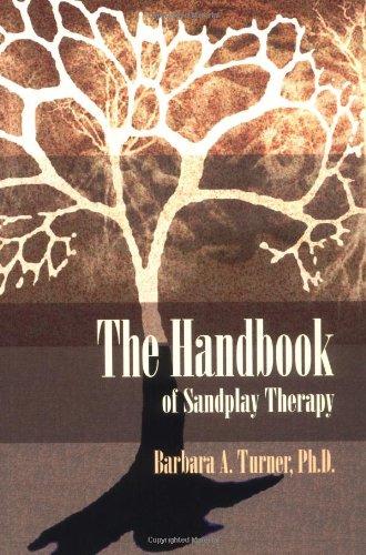 The Handbook of Sandplay Therapy por Barbara A. Turner