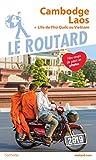Guide du Routard Cambodge, Laos 2019: + l'île de Phù Quoc au Vietnam...