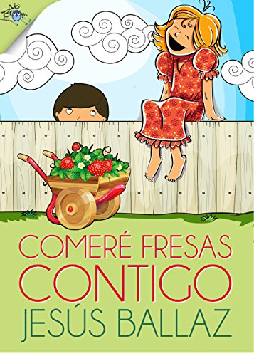 Comeré fresas contigo par Jesús Ballaz