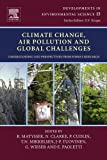Climate Change, Air Pollution and Global Challenges: Understanding and Perspectives from Forest Research (Developments i