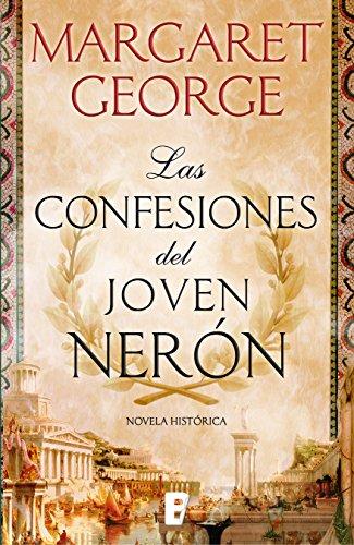 Las confesiones del joven Nerón por Margaret George