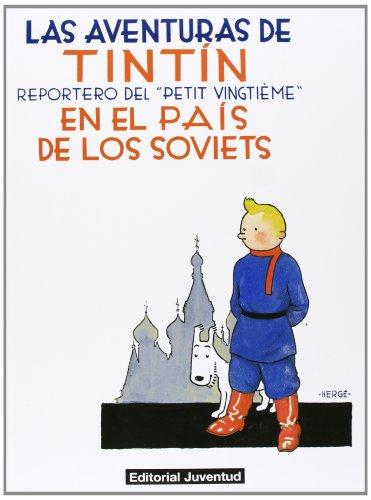 C- Tintín en el pais de los soviets: REPORTERO DEL PETIT VINGTIEME (LAS AVENTURAS DE TINTIN CARTONE) por HERGE - VARIOS