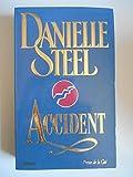 Accident / Steel, Danielle / Réf38288