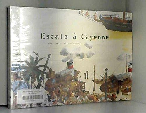 Escale à Cayenne par Éric Sagot