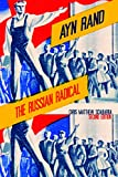Ayn Rand: The Russian Radical - Chris Matthew Sciabarra