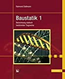Baustatik 1: Berechnung statisch bestimmter Tragwerke - Raimond Dallmann