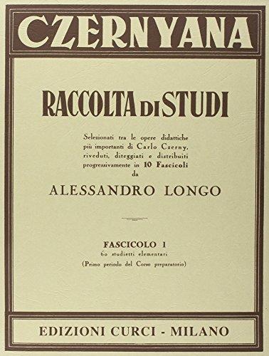Czernyana raccolta di studi. 60 studietti elementari. Volume 1