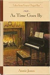 Tale From Grace Chapel Inn: As Time Goes By
