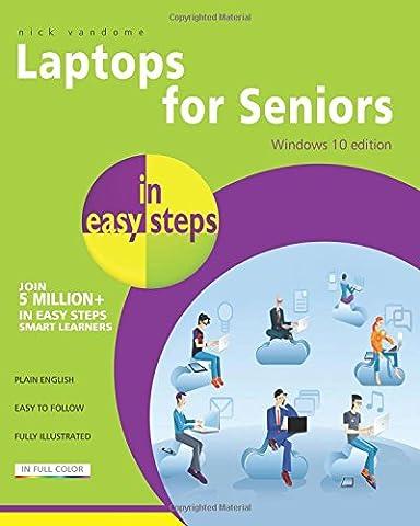 Laptops for Seniors in easy steps - Windows 10