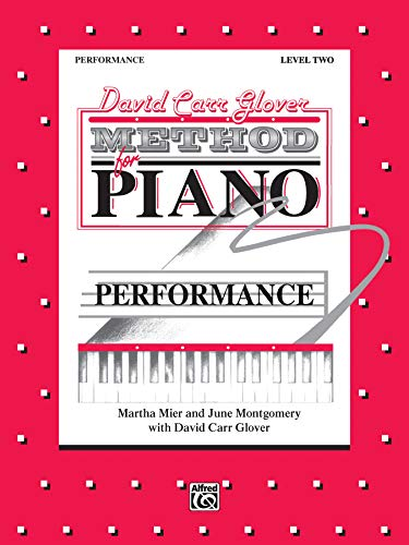 David Carr Glover Method for Piano Performance: Level 2