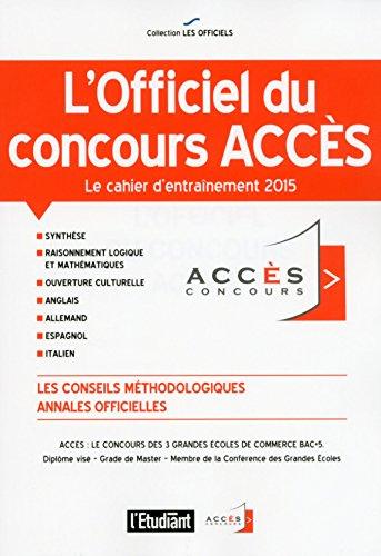L'OFFICIEL DU CONCOURS ACCES