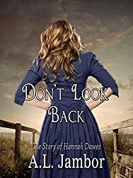 Don't Look Back: The Story of Hannah Dawes (English Edition)