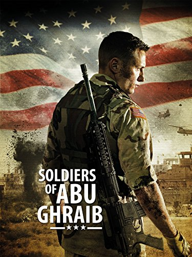 Soldiers of Abu Ghraib Cover