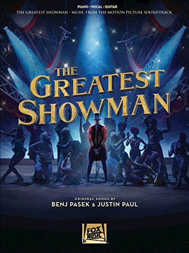 The Greatest Showman Songbook: Music from the Motion Picture Soundtrack (English Edition)