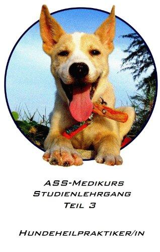 hundeheilpraktiker-teil-3-ass-medikurs-studienlehrgang