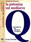 Image de La Polemica Sul Medioevo.