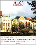 Le guide des eco-villes efficientes-The guide of eco-efficiente cities-La guida delle città eco-efficienti