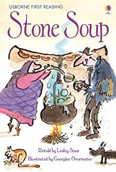 Stone Soup: For tablet devices (Usborne First Reading: Level Two) by [Sims, Lesley]
