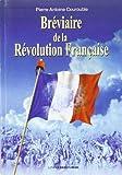 Telecharger Livres Breviaire de la Revolution francaise petit guide pour comprendre l essentil des evenements et des acteurs de l epopee revolutionnaire de 1789 a 1799 (PDF,EPUB,MOBI) gratuits en Francaise