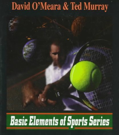 Tennis Unlimited (Basic Elements of Sports) by O'Meara, David, C'Meara, David, Murray, Ted J. (1997) Paperback par David, C'Meara, David, Murray, Ted J. O'Meara